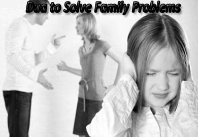 Dua to Solve Family Problems