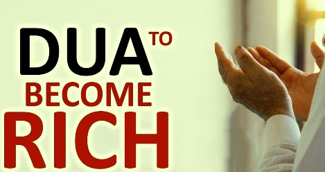 Islamic Dua To Become Rich Quick