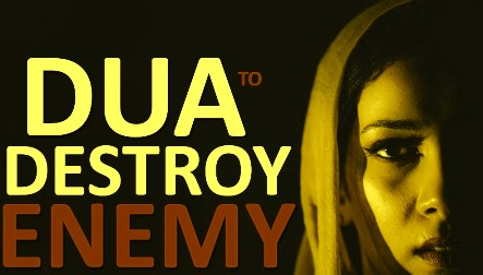 Dua To Destroy Enemy Immediately