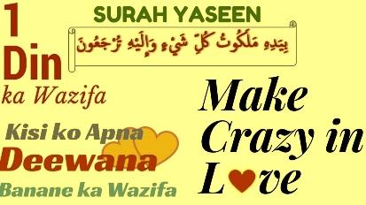 Wazifa To Make Someone Crazy In Love